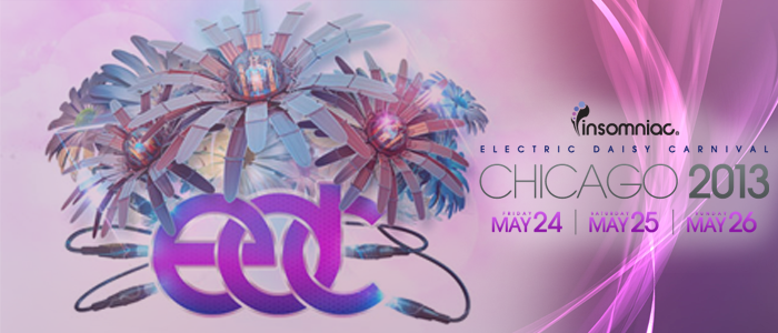 [EDC] Electric Daisy Carnival 2013 (Chicago) Mixes – Day 3 (26-05-2013) [Downloads]