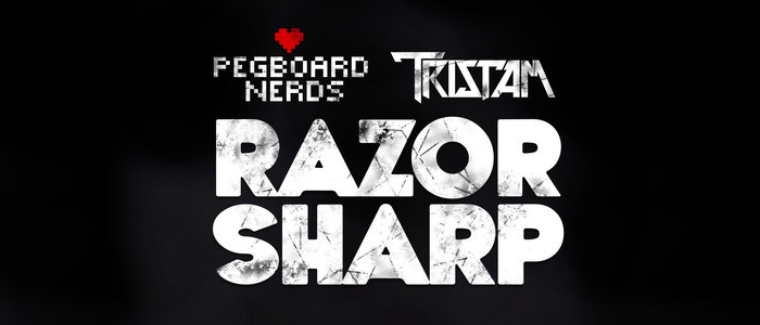 Pegboard Nerds & Tristam – Razor Sharp
