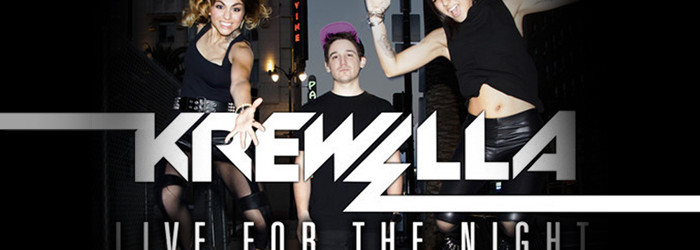 Krewella – Live for the Night